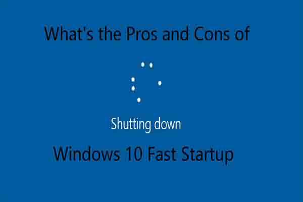 pros and cons of win10 fast startup thumbnail