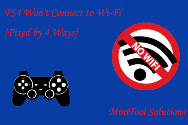 PS4 won't connect to Wi-Fi