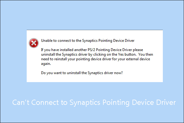Unable to connect to the Synaptics Pointing Device Driver