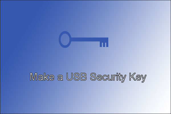 how to make a USB security key