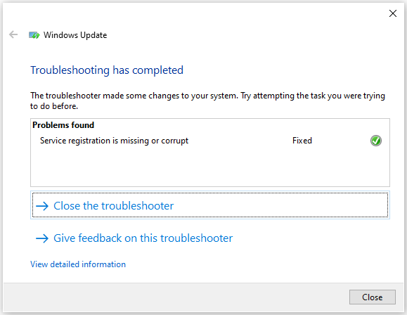 click Close the troubleshooter
