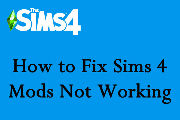 sims 4 mods not working thumbnail