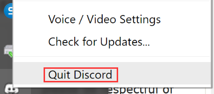 click on Quit Discord