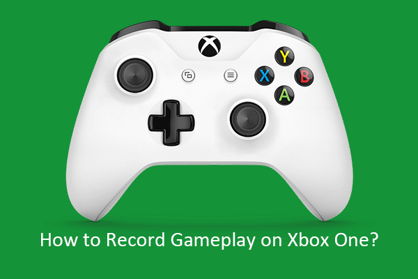 how to record gameplay on xbox one thumbnail