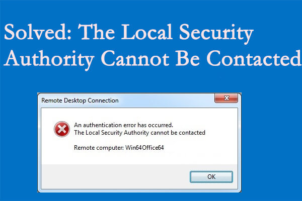 Local Security Authority cannot be contacted in Windows 11/10