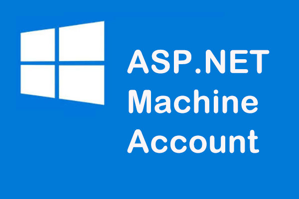ASP.NET Machine Account