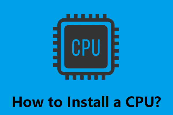 how to install a cpu