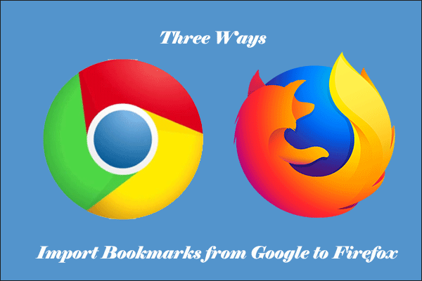 import bookmarks from google to firefox thumbnail
