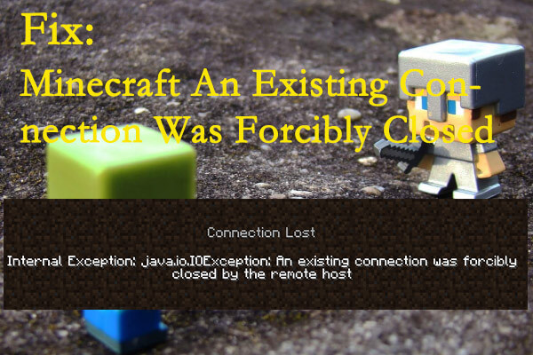 Minecraft an existing connection was forcibly closed