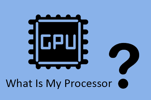 what is my processor