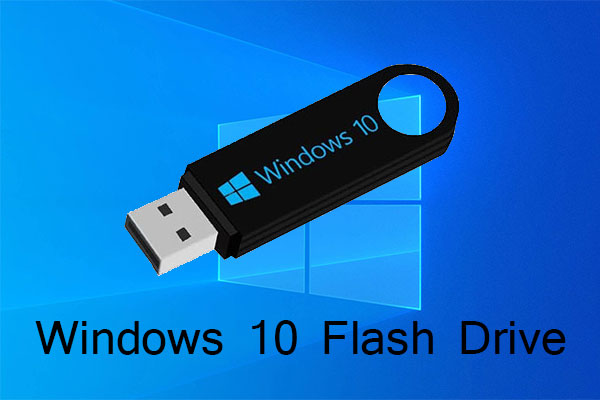 Windows 10 flash drive