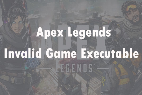 Apex Legends invalid game executable