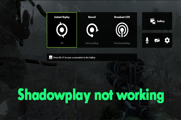 Shadowplay not working