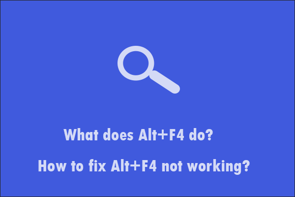 what does Alt+F4 do