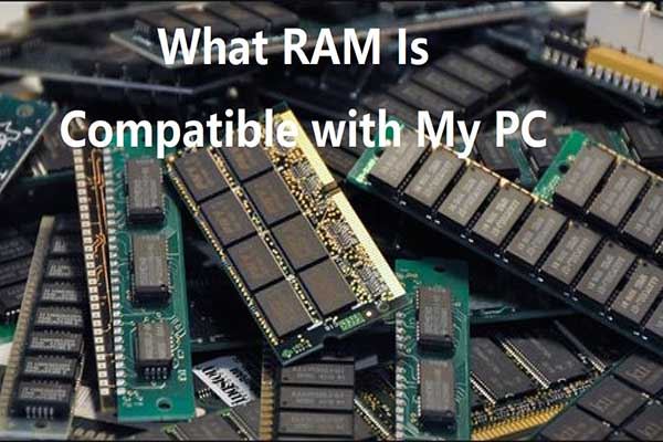 what RAM is compatible with my PC