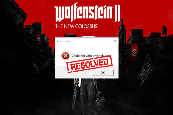 wolfenstein 2 could not write crash dump thumbnail