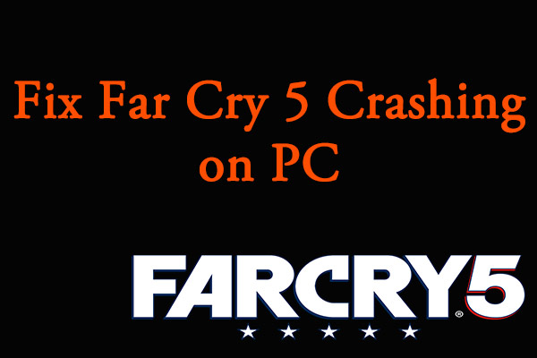 Far Cry 5 crashing