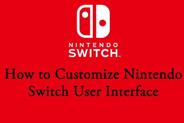 customize Nintendo Switch user interface