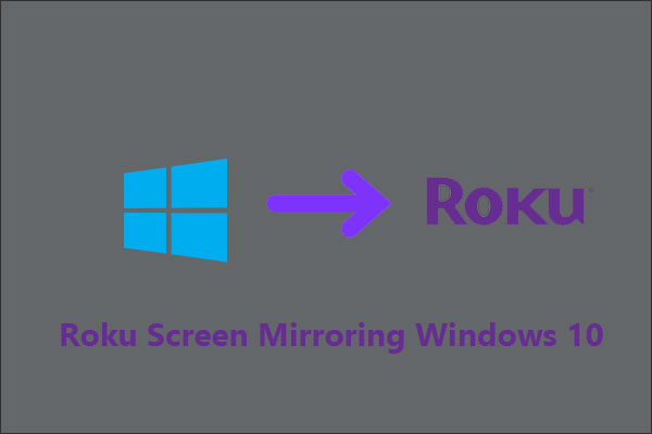 Roku screen mirroring Windows 10