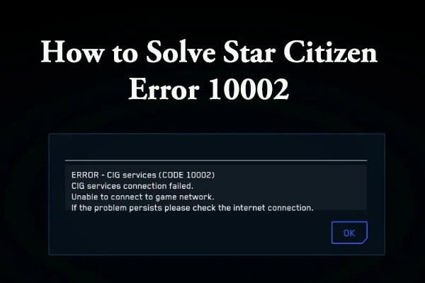 Star Citizen error 10002