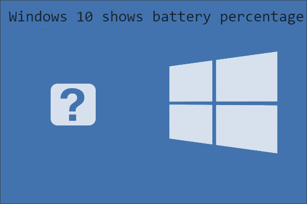 Windows 10 shows battery percentage