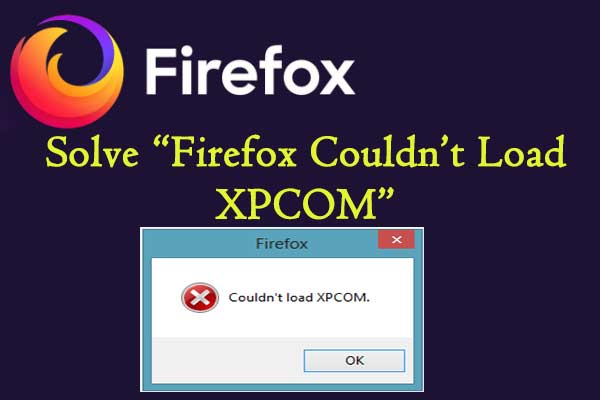 Firefox couldn't load XPCOM