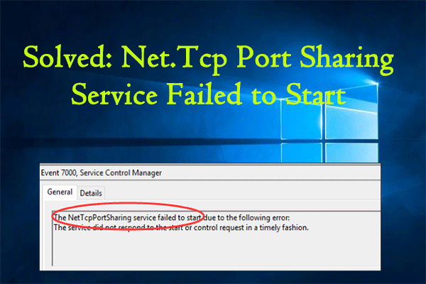 Net.Tcp Port Sharing Service failed to start
