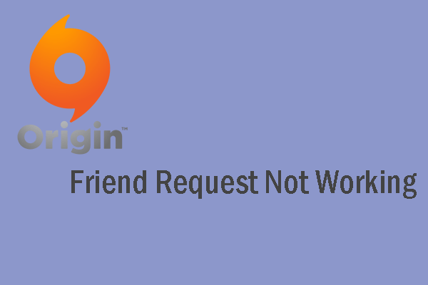 Origin friend request not working