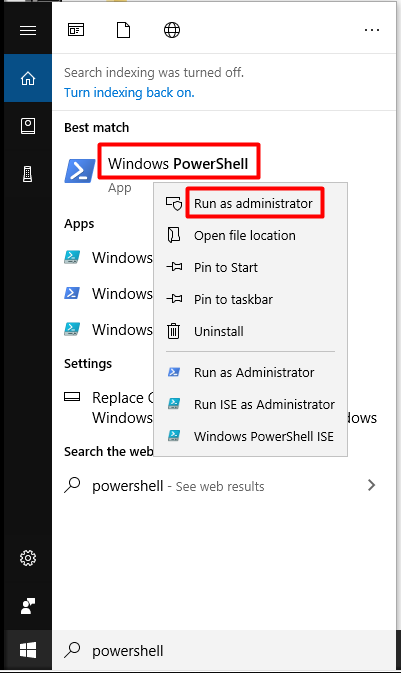 run Windows PowerShell as administrator in the search box