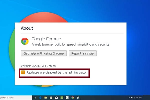 Chrome updates are disabled by your administrator