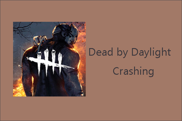 Dead by Daylight crashing