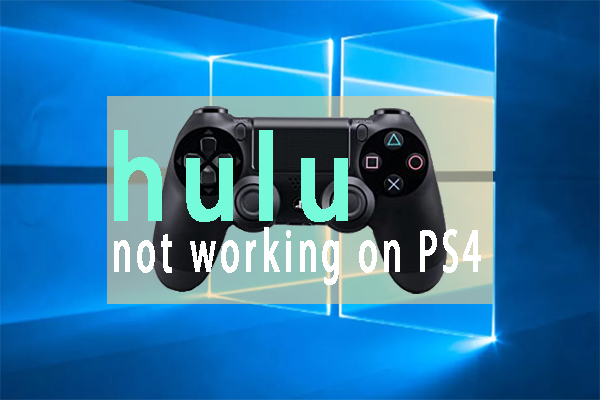 hulu not working on ps4 thumbnail