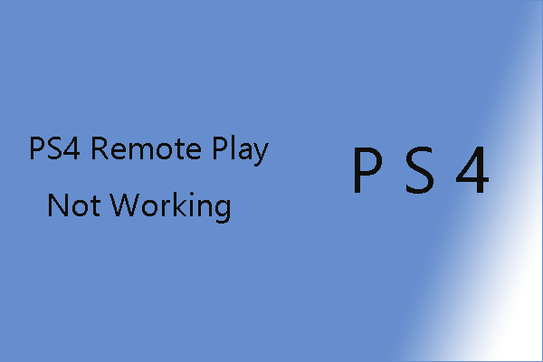 PS4 Remote Play not working