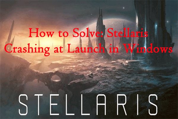 Stellaris crashing at launch
