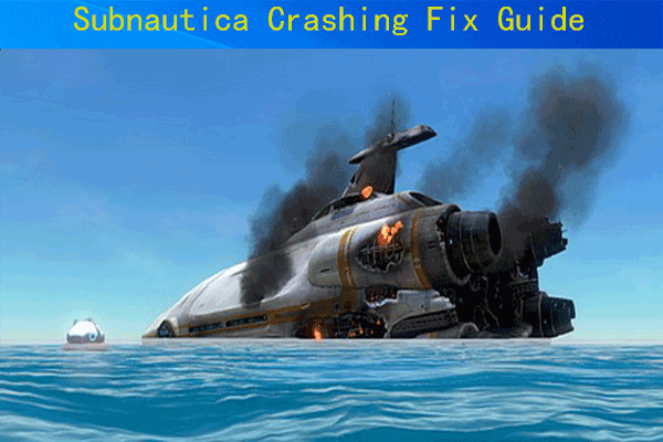 Subnautica crashing