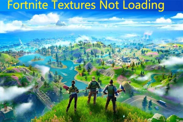 fortnite textures not loading thumbnail