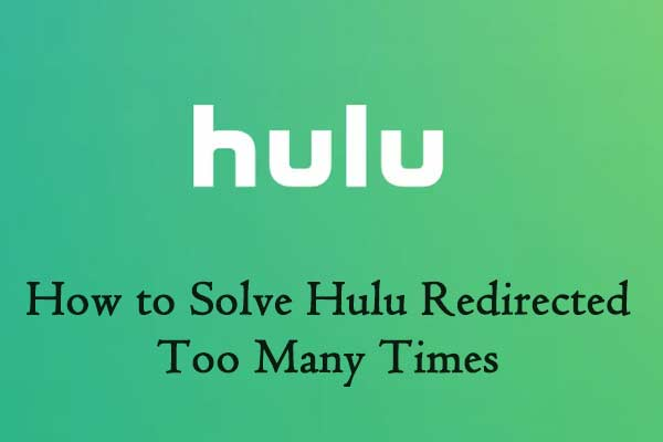 Hulu redirected too many times