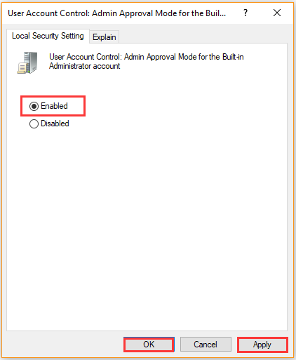 enable Admin Approval Mode for the Built-in Administrator account