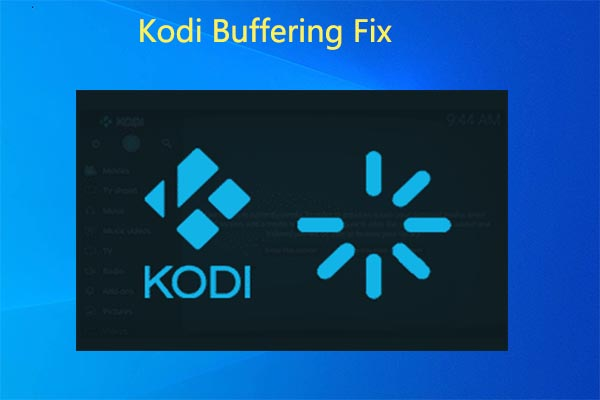 Kodi buffering