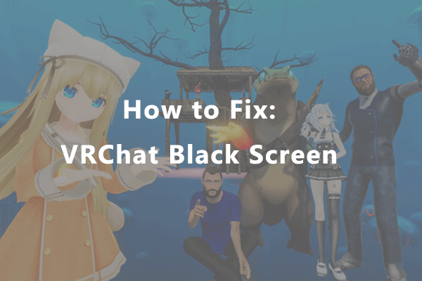 vrchat black screen thumbnail