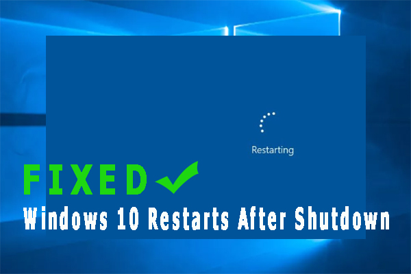 win10 restarts after shutdown thumbnail