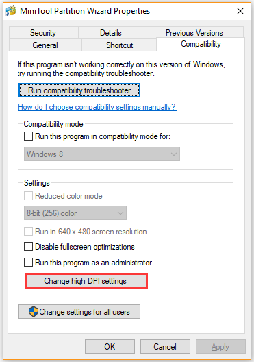 click on the Change high DPI settings button